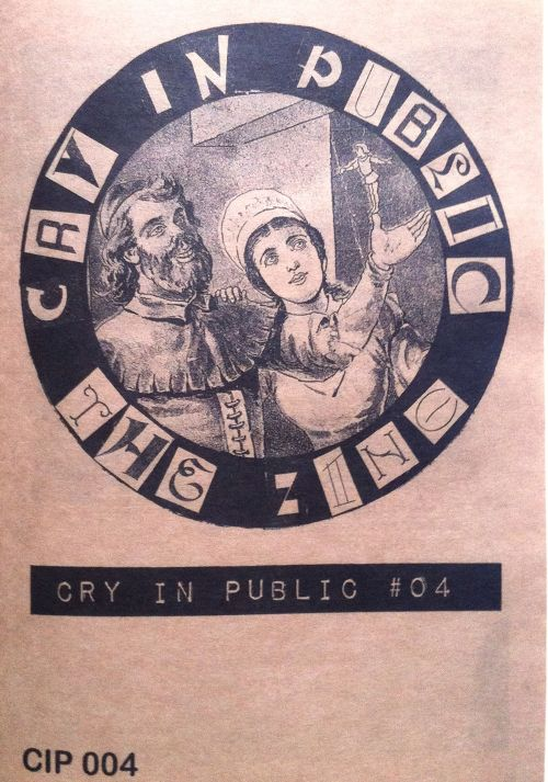 CRY IN PUBLIC  collective - zine  issue #4