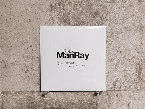 The ManRay / You will be mine