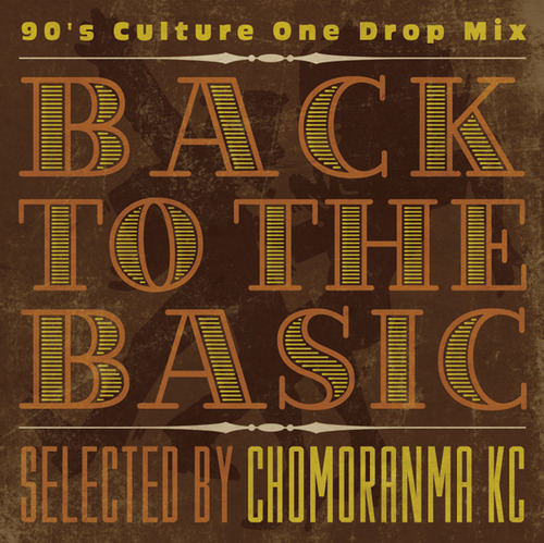 BACK TO THE BASIC VOL.2 ー90s Culture Mixー
