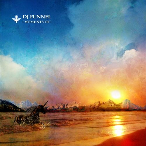 DJ FUNNEL「Moments Of」
