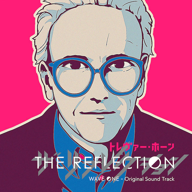 Trevor Horn -『THE REFLECTION WAVE ONE - Original Sound Track』(初回生産限定盤) - メイン画像