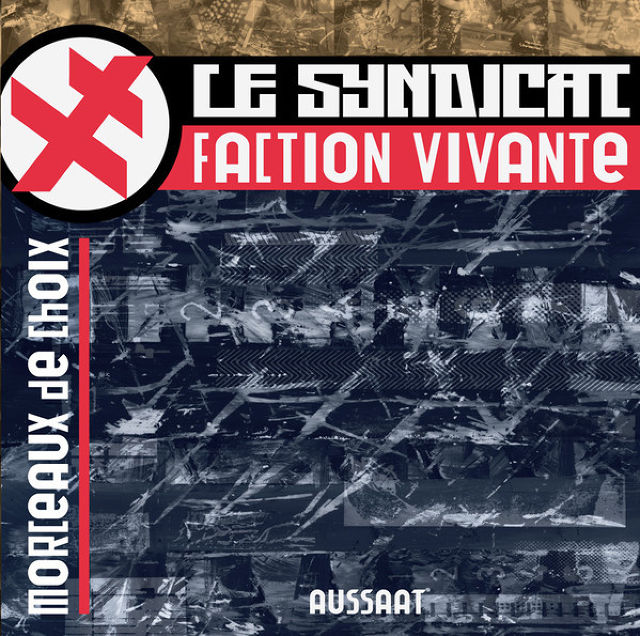 Le Syndicat Faction Vivante - Morceaux De Choix  CD - メイン画像