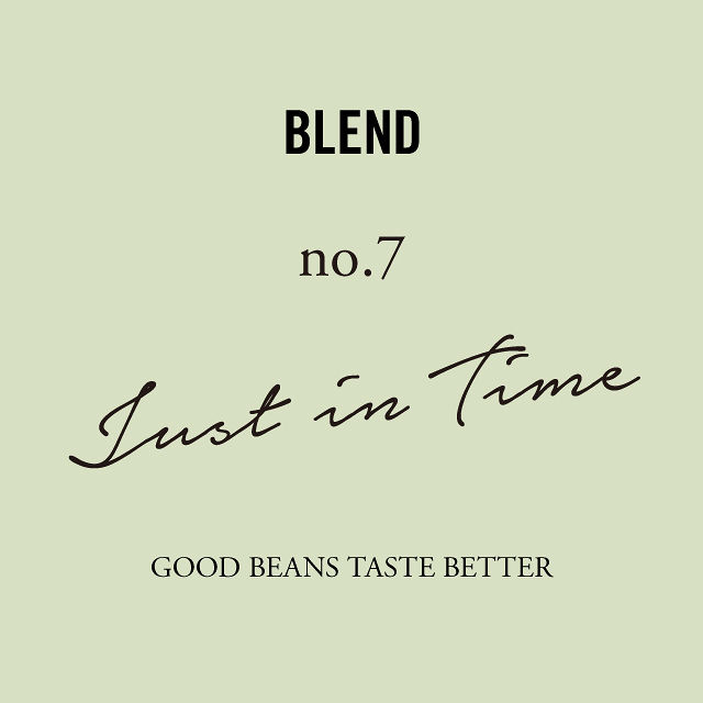 BLEND|No.7 Just in Time|200g