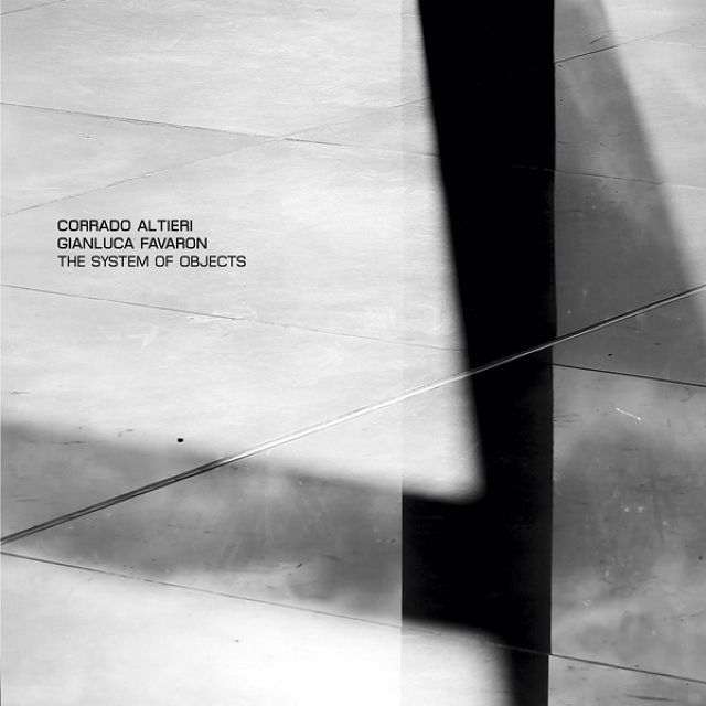 Corrado Altieri / Gianluca Favaron - The System of Objects  CD - メイン画像