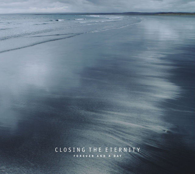 CLOSING THE ETERNITY - Forever and a Day CD - メイン画像