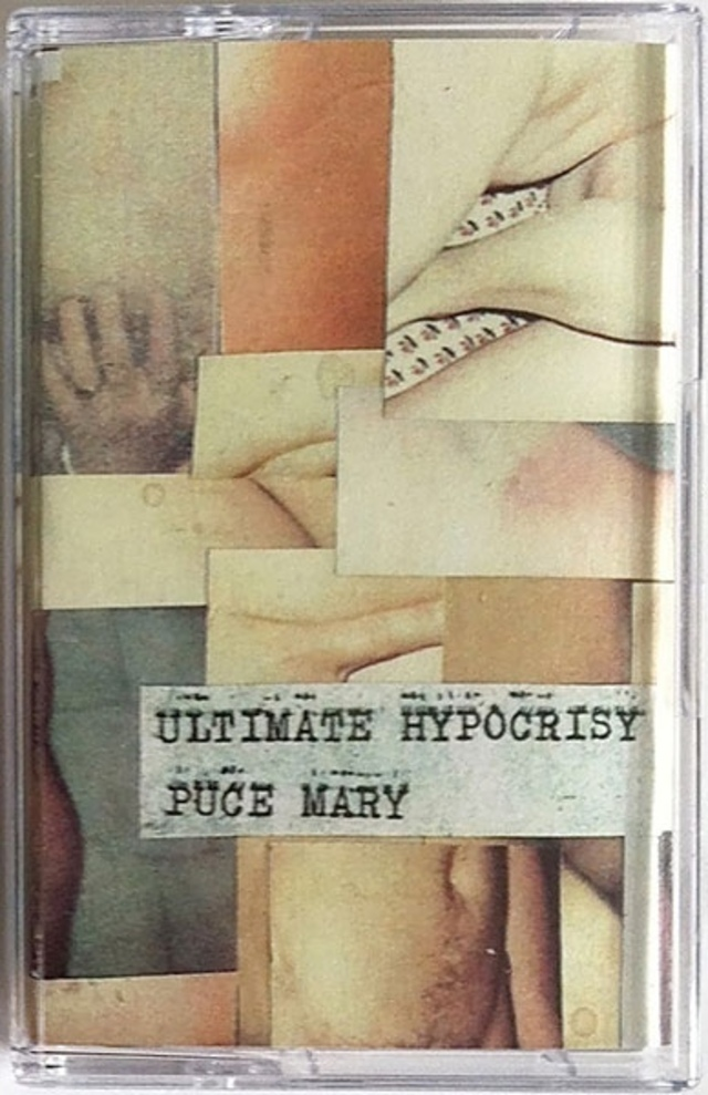 PUCE MARY - Ultimate Hypocrisy   tape C30 - メイン画像