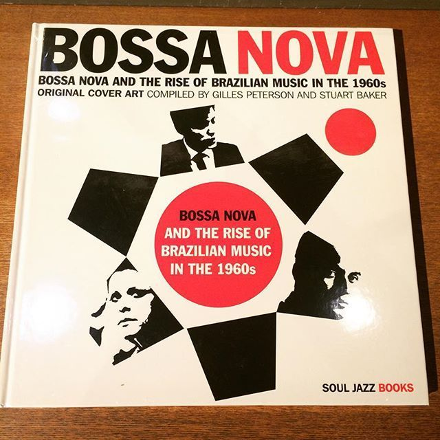 音楽の本「Bossa Nova: Bossa Nova and The Rise of Brazilian Music in the 1960s」 - メイン画像