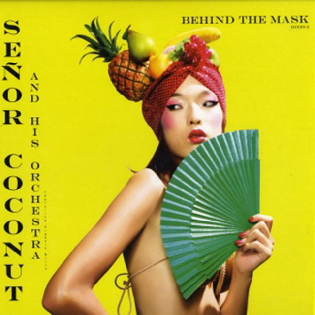 "Senor Coconut And His Orchestra - Behind The Mask (Mixes 2) (12"") - メイン画像"