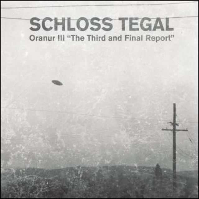 "Schloss Tegal - Oranur III ""The Third And Final Report""  CD - メイン画像"