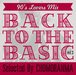 BACK TO THE BASIC VOL.3 ー90s Lovers Mixー