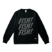 FISH! FISH! FISH! SWEAT : Black