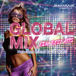 "MAHARAJA Presents ""GLOBAL MIX– EDM BEST HITS –"