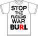 Stop The Fucking War Tee(white)