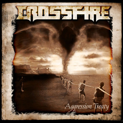 "CROSSFIRE ""Aggression Treaty"" (輸入盤)"