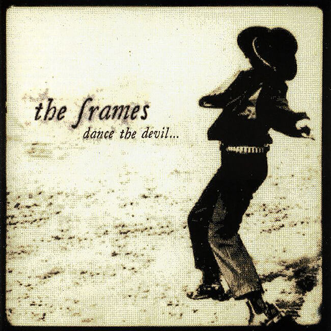 The Frames ‎– Dance The Devil... - 画像1