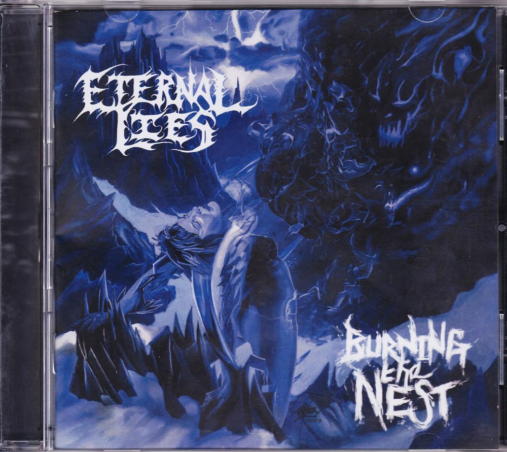 ETERNAL LIES 『Burning The Nest』