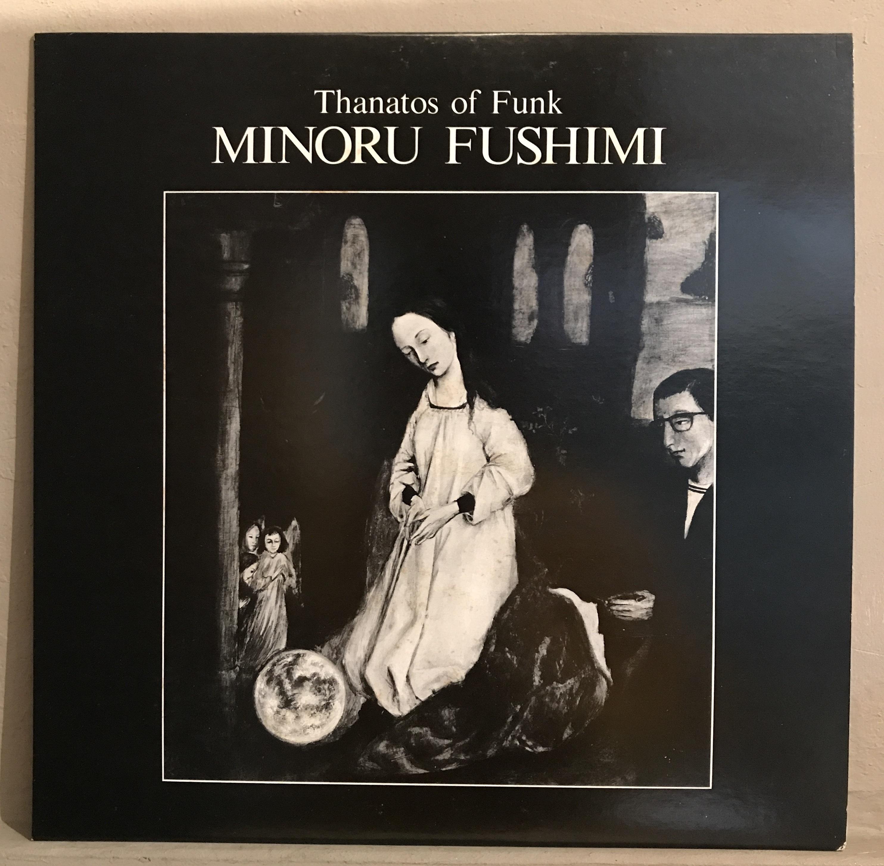 ●MINORU FUSHIMI (HOODOO FUSHIMI) / THANATOS OF FUNK