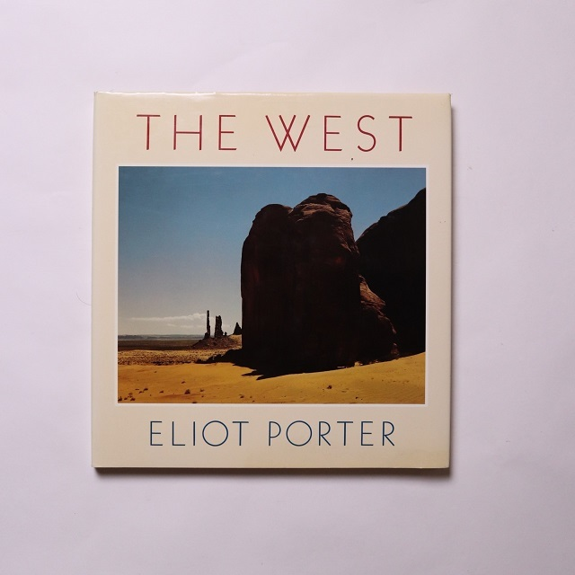 The West / ELIOT PORTER