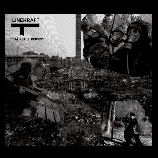 Linekraft – Death Still Persist(CD)