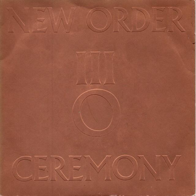 【7inch・英盤】New Order / Ceremony
