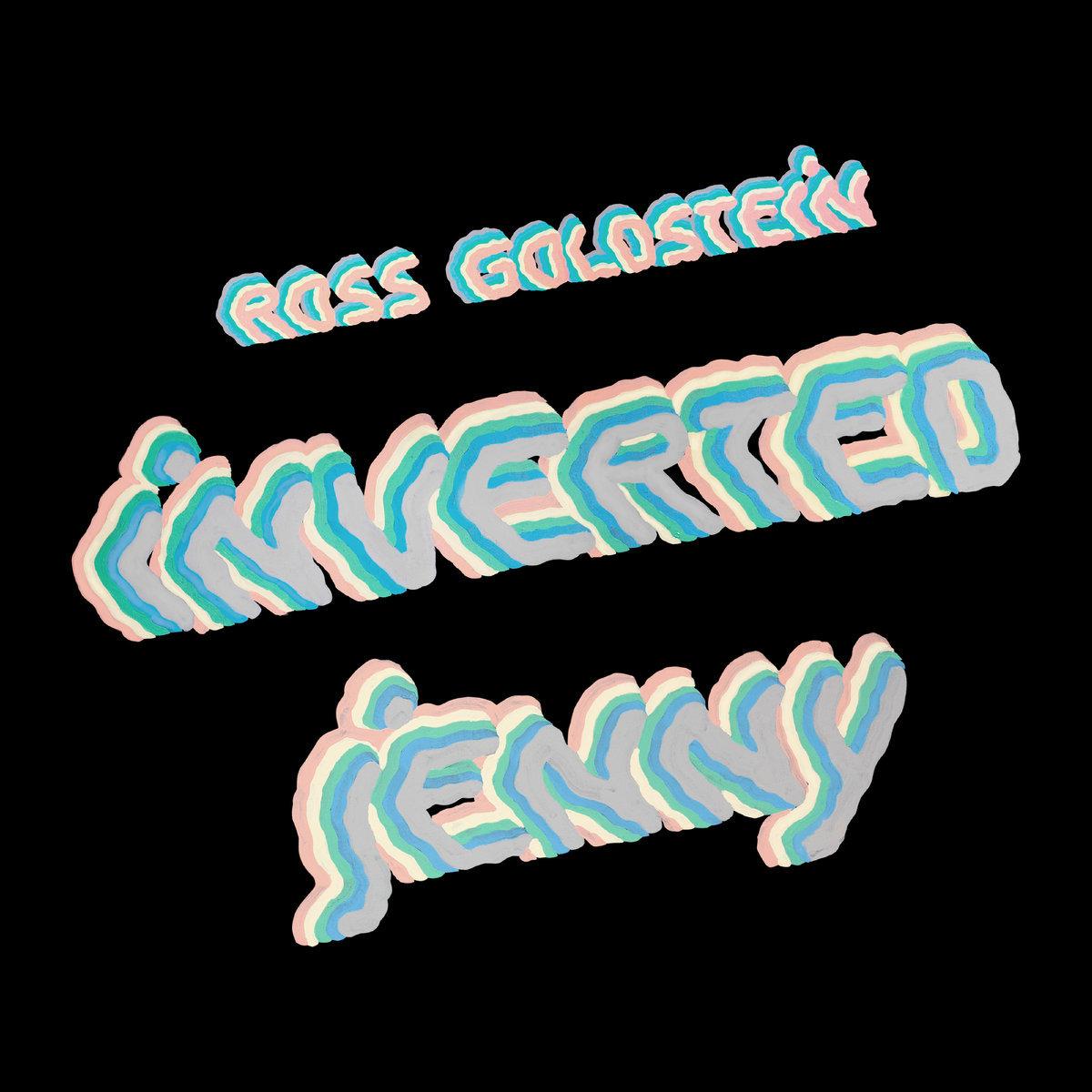 Ross Goldstein「Inverted Jenny」(Northern Spy)