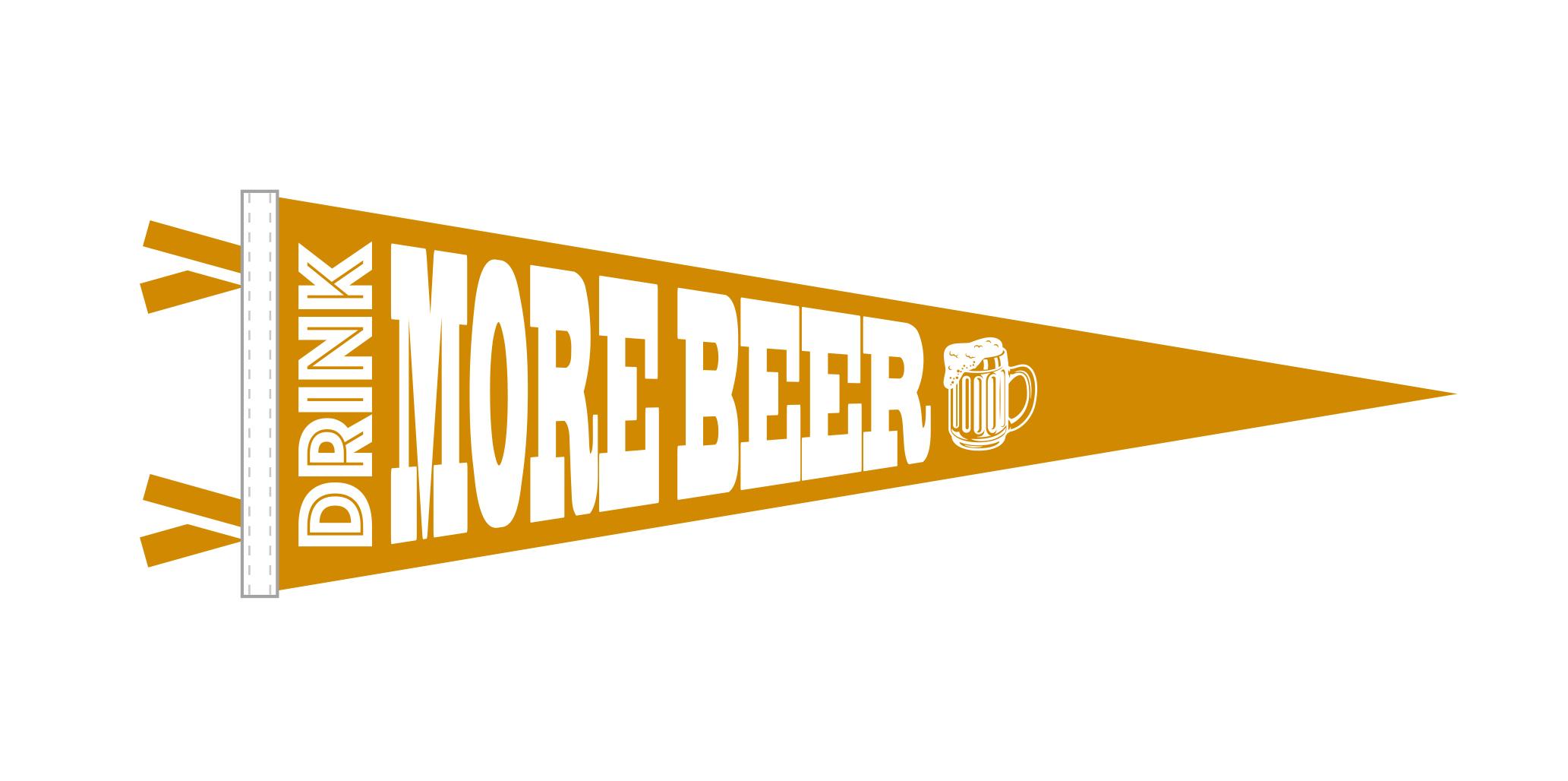 DRINK MORE BEER Pennant