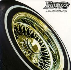Fingazz - Fingazz Presents The Late Night Hype