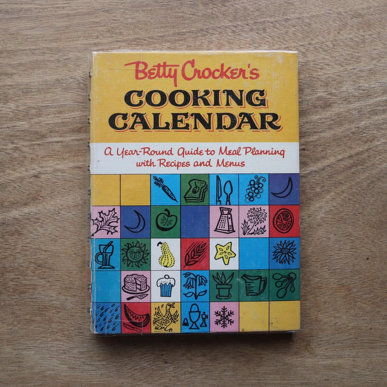 Betty Crocker's Cooking Calendar / Betty Crocker