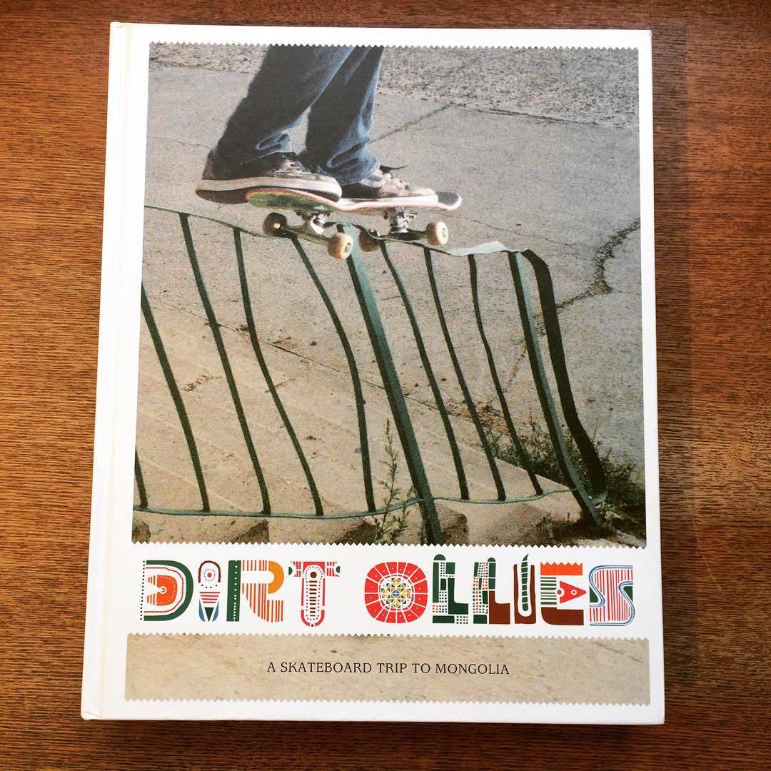 スケートボート ドキュメント写真集「Dirt Ollies: A Skate Board Trip to Mongolia」 - 画像1