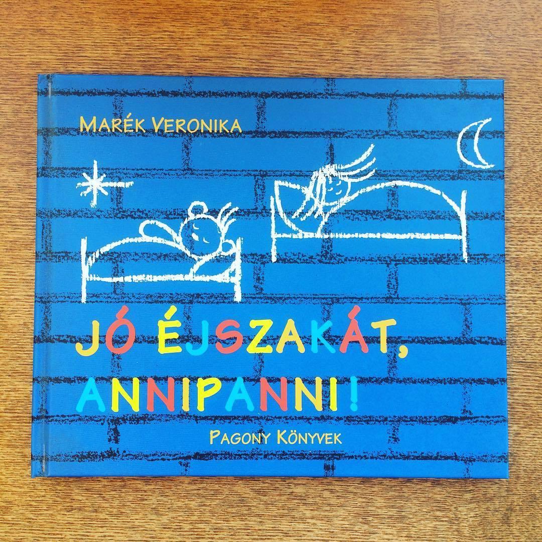 東欧ハンガリー絵本「おやすみ、アンニパンニ!/マレーク・ベロニカ」●ボリボン ブルンミ - 画像1