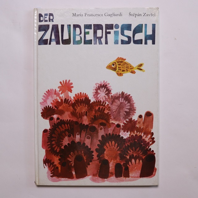 Der Zauberfisch  /   Štěpán Zavřel   /  Maria Francesca Gagliardi