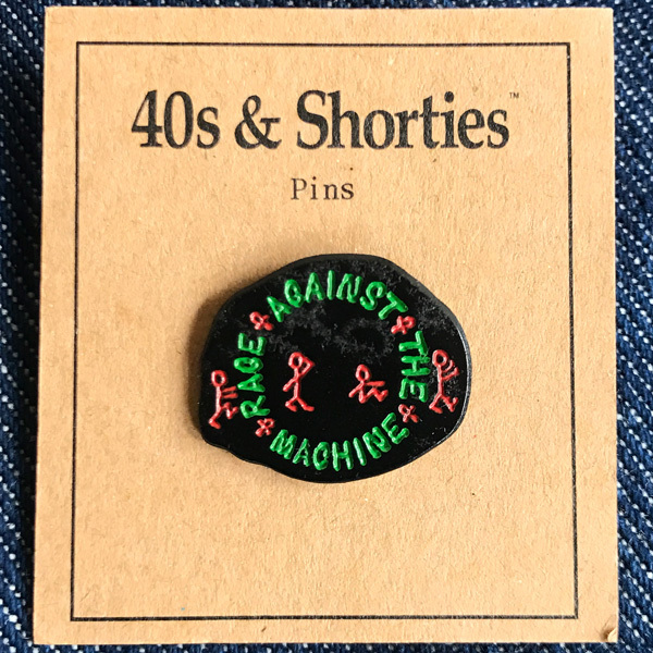 40S & SHORTIES / RAGE PIN