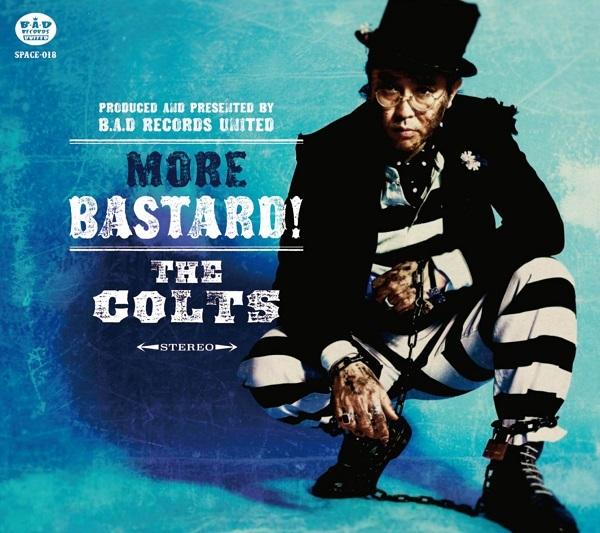 THE COLTS  MORE BASTARD!(モア・バスタード!)RVCD-040