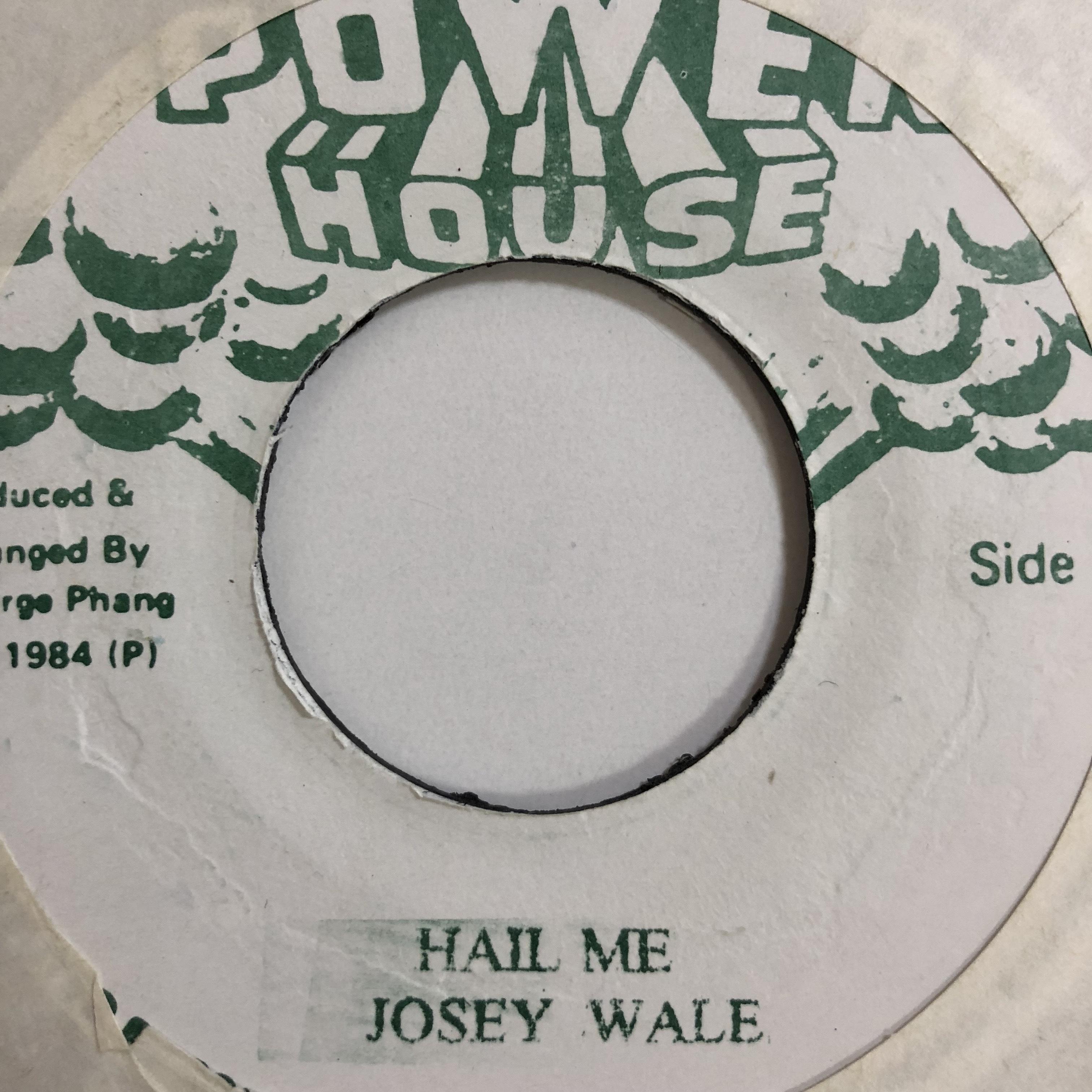 Josey Wales(ジョジーウェールズ) - Hail Me【7'】