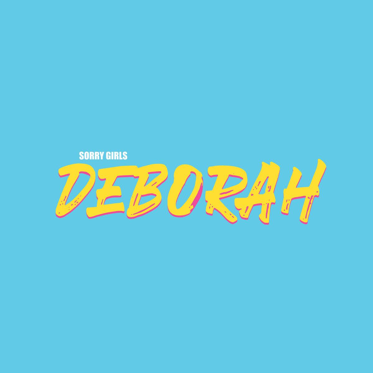 Sorry Girls / Deborah(LP)
