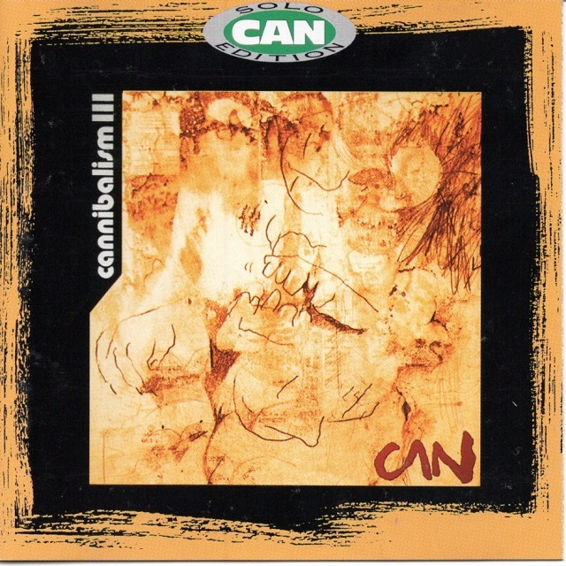 【CD・英盤】CAN / Cannibalism Ⅲ
