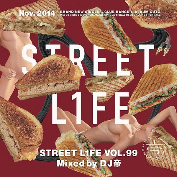 [MIX CD] DJ Mikado / Street L1fe Vol.99