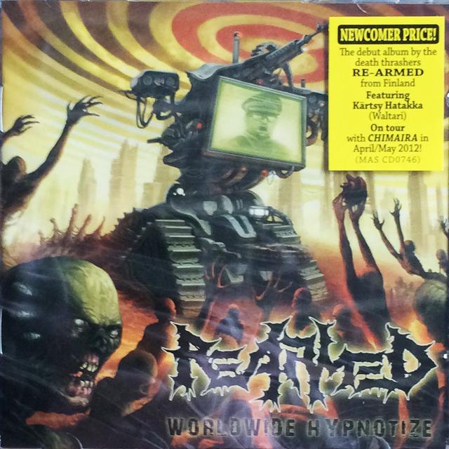 """Re-Armed """"Worldwide Hypnotize"""""""