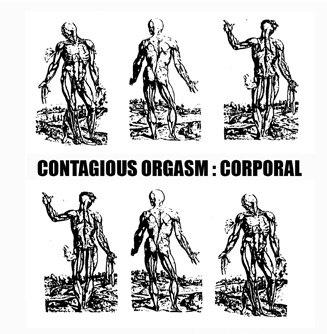 Contagious Orgasm  - corporal  CD - 画像1