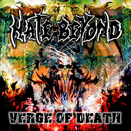 "HATE BEYOND ""Verge of Death"" (輸入盤)"