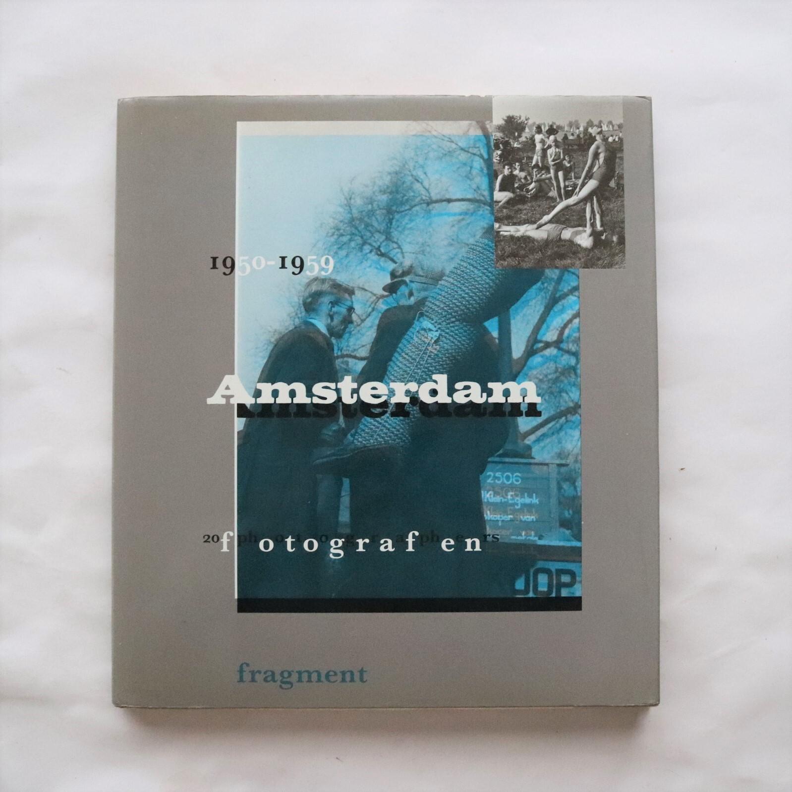 Amsterdam,1950-1959 : 20 fotografen