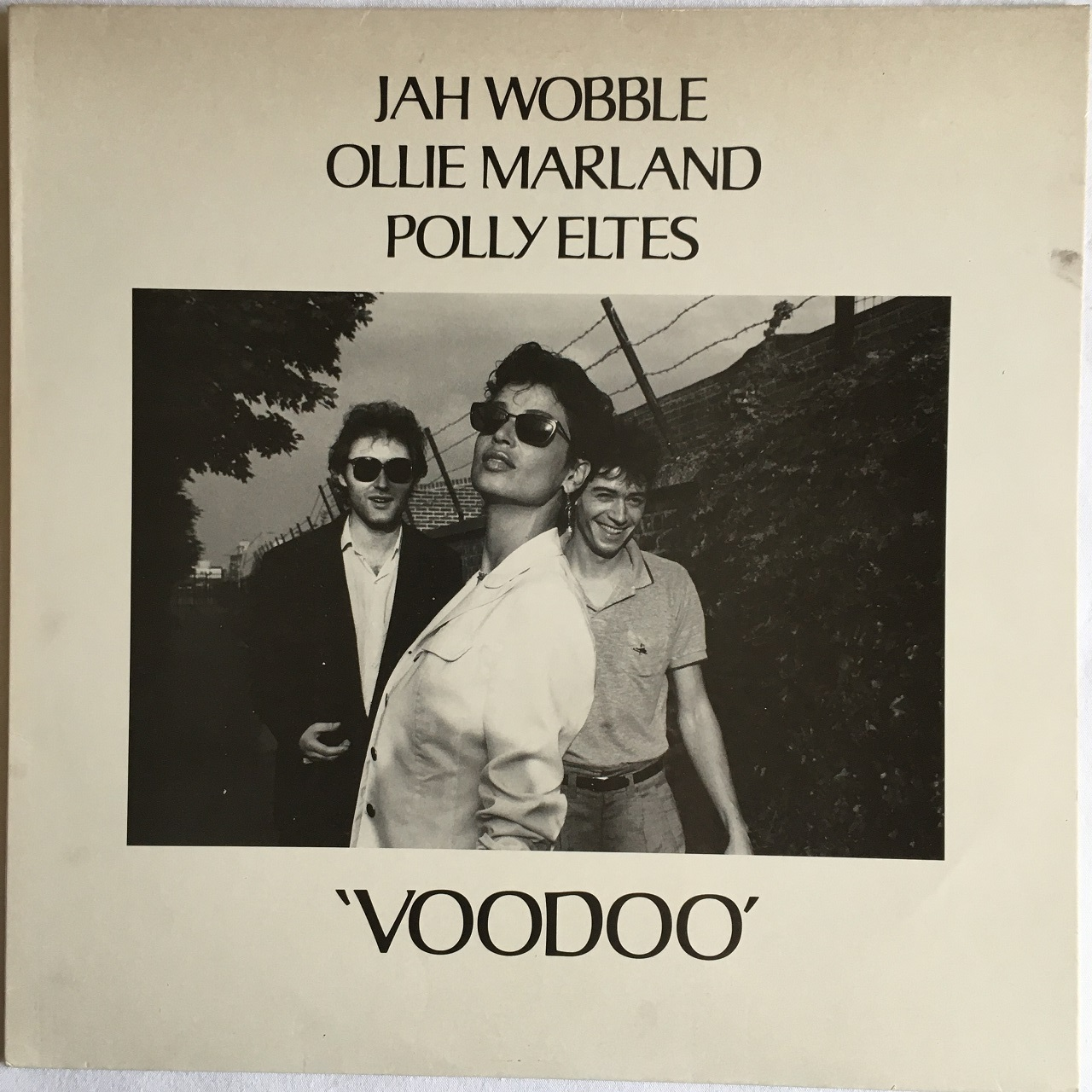 【12inch・仏盤】Jah Wobble, Ollie Marland, Polly Eletes  / VOODOO