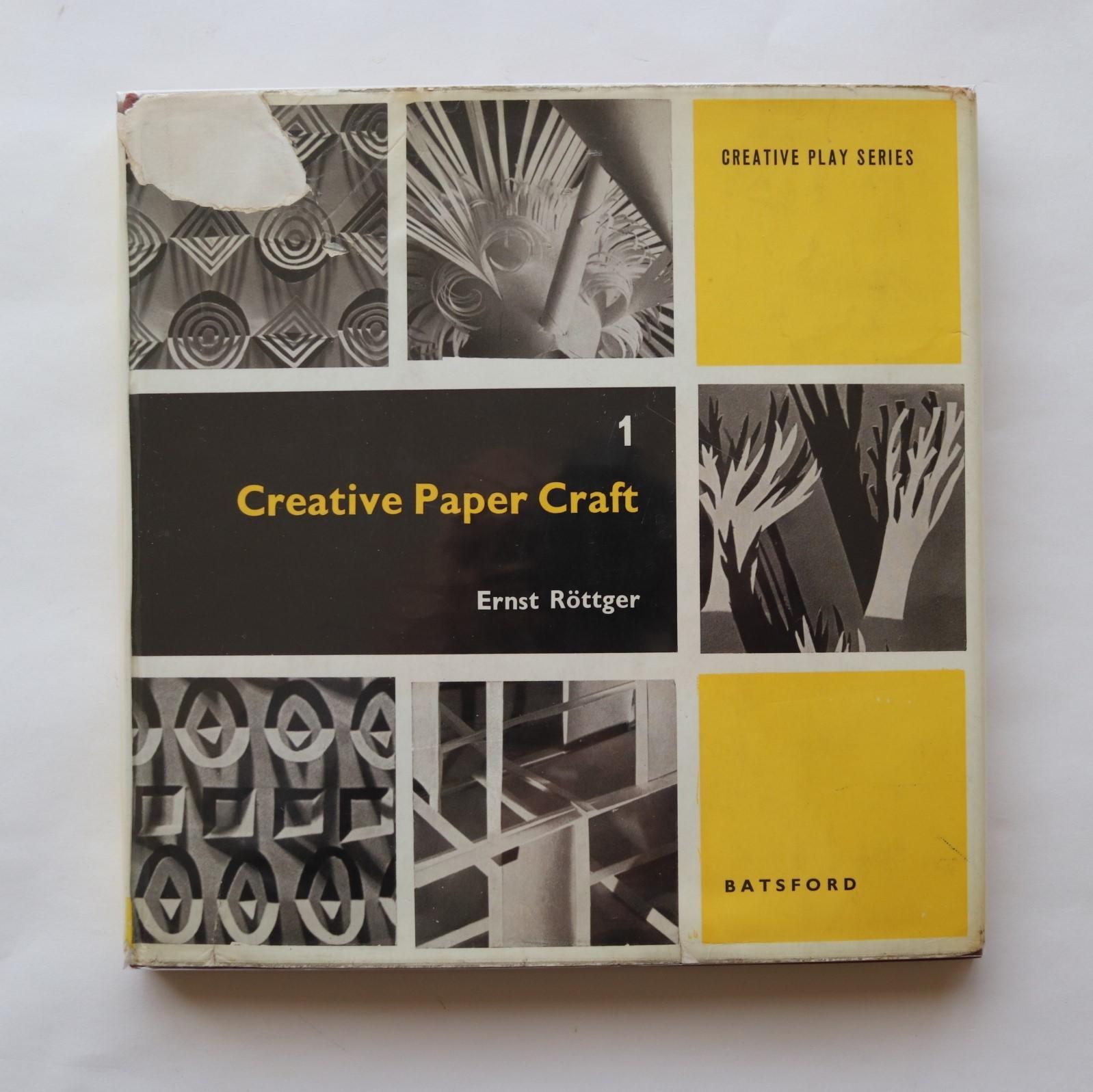 Creative Paper Craft 1 / エルンスト・ロテガー Ernst Rottger