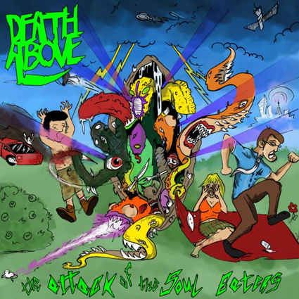 "DEATH ABOVE ""The Attack Of The Soul Eaters"" (輸入盤)"