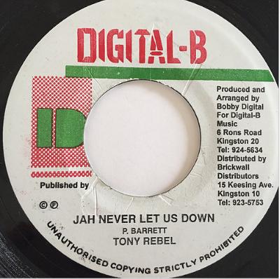 Tony Rebel(トニーレベル) - Jah Never Let Us Down【7'】