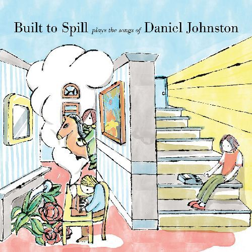 Built To Spill Plays The Songs Of Daniel Johnston (LP)