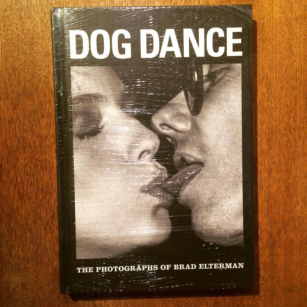 ブラッド・エルターマン写真集「Dog Dance: The Photographs of Brad Elterman」 - 画像1