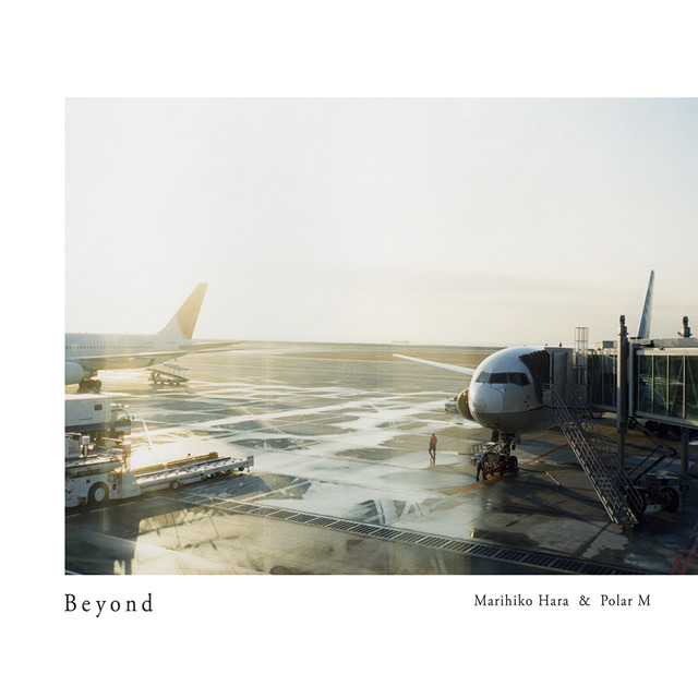 Beyond | Marihiko Hara & Polar M