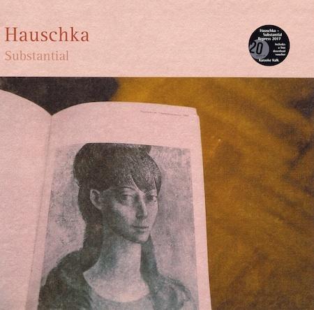 Hauschka「Substantial」(Karaoke Kalk)[LP]