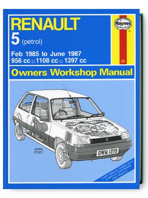 ルノー 5・1985-1987・オーナーズ・ワークショップ・マニュアル